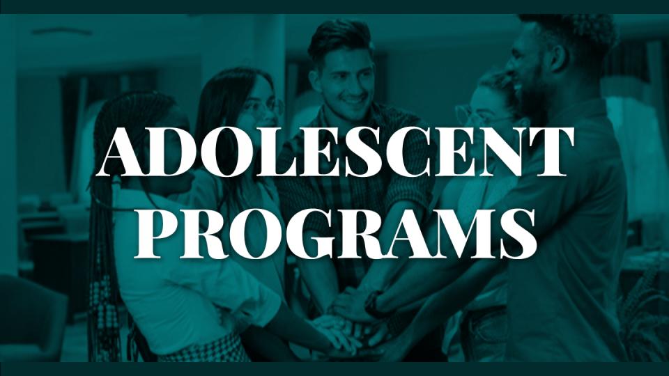 05. Adolescent Programs